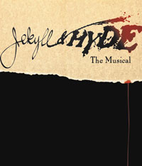 Jekyll & Hyde, The Musical